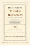 The Papers of Thomas Jefferson, Volume 39: 13 November 1802 to 3 March 1803 - Thomas Jefferson, Barbara B. Oberg