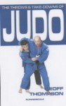 The Throws And Takedowns Of Judo (Take Downs & Throws) - Geoff Thompson