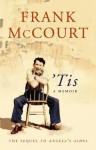'Tis; a Memoir - Frank McCourt