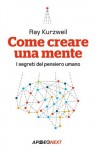 Come creare una mente: I segreti del pensiero umano (Apogeo Next) - Ray Kurzweil, V. B. Sala
