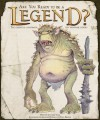 Are You Ready to Be a Legend?: The Essential Handbook for Wannabe Heroes - Chris Edge, Nick Harris, Graham Howell