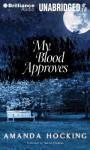 My Blood Approves - Amanda Hocking, Hannah Friedman