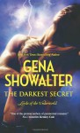 The Darkest Secret (Lords of the Underworld #7) - Gena Showalter