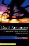 A Kind of Acquaintance - David G. Armstrong