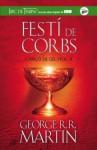 Festí de corbs (Cançó de gel i foc, #4) - George R.R. Martin