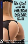 The Girl with the Million Dollar Butt: A Collection of Five Erotic Stories - Elizabeth Coldwell, Gerome Asanti, N. Vasco, Maggie Morton