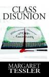 Class Disunion - Margaret Tessler