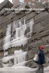 Michael Van Valkenburgh Associates: Reconstructing Urban Landscapes - Anita Berrizbeitia, Peter Fergusson, Ethan Carr, Linda Pollak, Andrew Blum, Erik de Jong, Anita Berrizbeitia, Paul Goldberger, Elissa Rosenberg, Rachel Gleeson