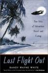Last Flight Out - Randy Wayne White