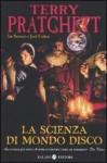 La scienza di Mondo Disco - Terry Pratchett, Ian Stewart, Jack Cohen, Valentina Daniele