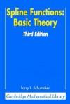 Spline Functions: Basic Theory - Larry L. Schumaker