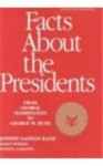 Facts about the Presidents - Joseph Nathan Kane, Steven Anzovin, Joseph N. Kane, Anzovin