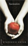 Fascination (Fascination, #1) - Luc Rigoureau, Stephenie Meyer