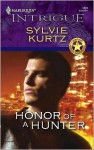 Honor of a Hunter - Sylvie Kurtz