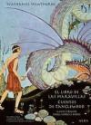 El libro de las maravillas. Cuentos de Tanglewodd - Marta Salís, Walter Crane, Nathaniel Hawthorne, Virginia Frances Sterrett, Gerardo Escodín