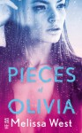 Pieces of Olivia - Melissa West