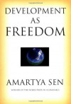 Development as Freedom - Amartya Sen