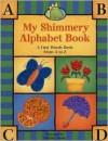 My Shimmery Alphabet Book - Salina Yoon