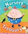 Nursery Treasury: Best-Loved Nursery Rhymes, Fairytales and First Poems - Belinda Gallagher