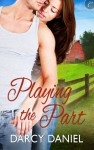 Playing the Part - Darcy Daniel