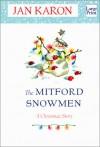The Mitford Snowmen - Jan Karon