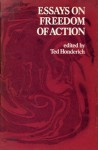 Essays on Freedom of Action - Ted Honderich