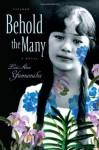Behold the Many - Lois-Ann Yamanaka