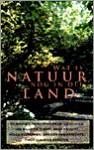 Wat is de natuur nog in dit land? - Margot Engelen, Anna Enquist, Kristien Hemmerechts, Helga Ruebsamen, Willem van Toorn, Emma Huismans