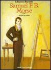 Samuel F.B. Morse - Jean Lee Latham