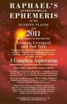 Raphael's Astronomical Ephemeris 2011 - Foulsham, Raphael