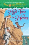 High Time for Heroes - Mary Pope Osborne, Sal Murdocca