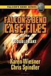 Double Take (Falcon's Bend Series Novella) - Karen Wiesner, Chris Spindler
