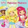 Makeover Madness - Samantha Brooke, Laura Thomas