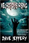 Necropolis Rising - Dave Jeffery