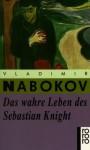 Das wahre Leben des Sebastian Knight : Roman - Vladimir Nabokov