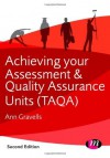 Achieving Your Assessment and Quality Assurance Units (Taqa) - Ann Gravells