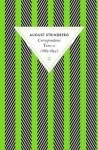 Correspondance: Tome 2 (1885-1894) - August Strindberg, Elena Balzamo