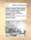 History of the Decline & Fall of the Roman Empire 2 of 6 - Edward Gibbon
