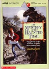 Mystery of the Haunted Trail - Janet Lorimer