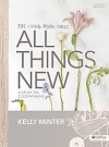 All Things New - Bible Study Book: A Study on 2 Corinthians (Living Room) - Kelly Minter