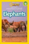 Great Migrations: Elephants - Laura Marsh