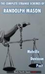The Complete Strange Schemes of Randolph Mason (Black Heath Classic Crime) - Melville Davisson Post