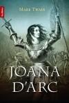 Joana D'Arc - Mark Twain, Maria Alice Maximo