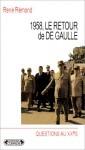 1958, Le Retour de de Gaulle - René Rémond