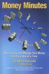 Money Minutes: How to Grow and Manage Your Money One Easy Idea at a Time - Robert Hardcastle, Anthony Vlamis, Jordan Goodman