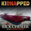 kiDNApped - Rick Chesler, Rick Chesler, David Gilmore