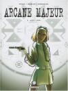 Arcane Majeur, Tome 5 : Lady Luck - Jean-Pierre Pécau, Damien, Emanuele Tenderini
