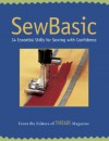 SewBasic: 34 Essential Skills for Sewing with Confidence - Threads Magazine, Threads
