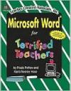 Microsoft Word(r) 97/98 for Teachers - PAULA PATTON