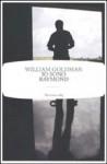 Io sono Raymond - William Goldman, C. Mutti, Nicola Manuppelli